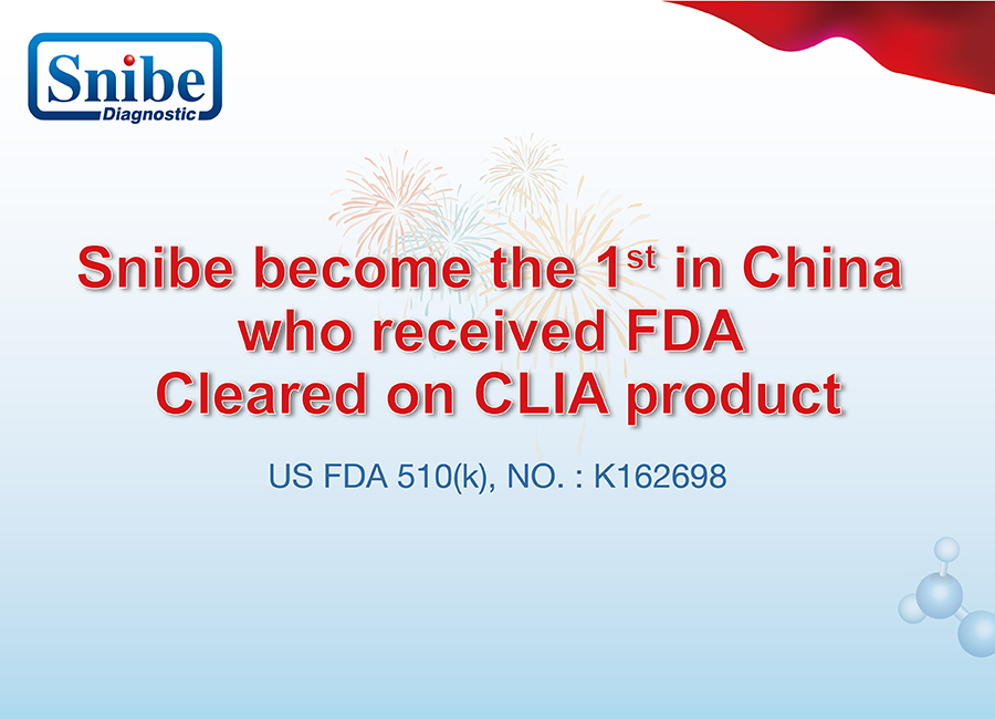 Snibe become the 1st in China who received FDA Cleared on CLIA product